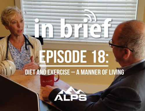 ALPS In Brief Podcast – Episode 18: Diet and Exercise – A Manner of Living