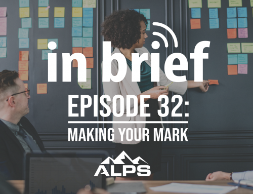 ALPS In Brief – Episode 32: Making Your Mark