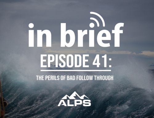 ALPS In Brief — Episode 41: The Perils of Bad Follow Through