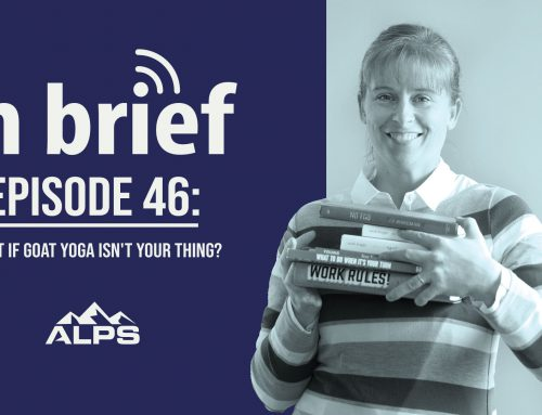 ALPS In Brief — Episode 46: What if Goat Yoga Isn't Your Thing?