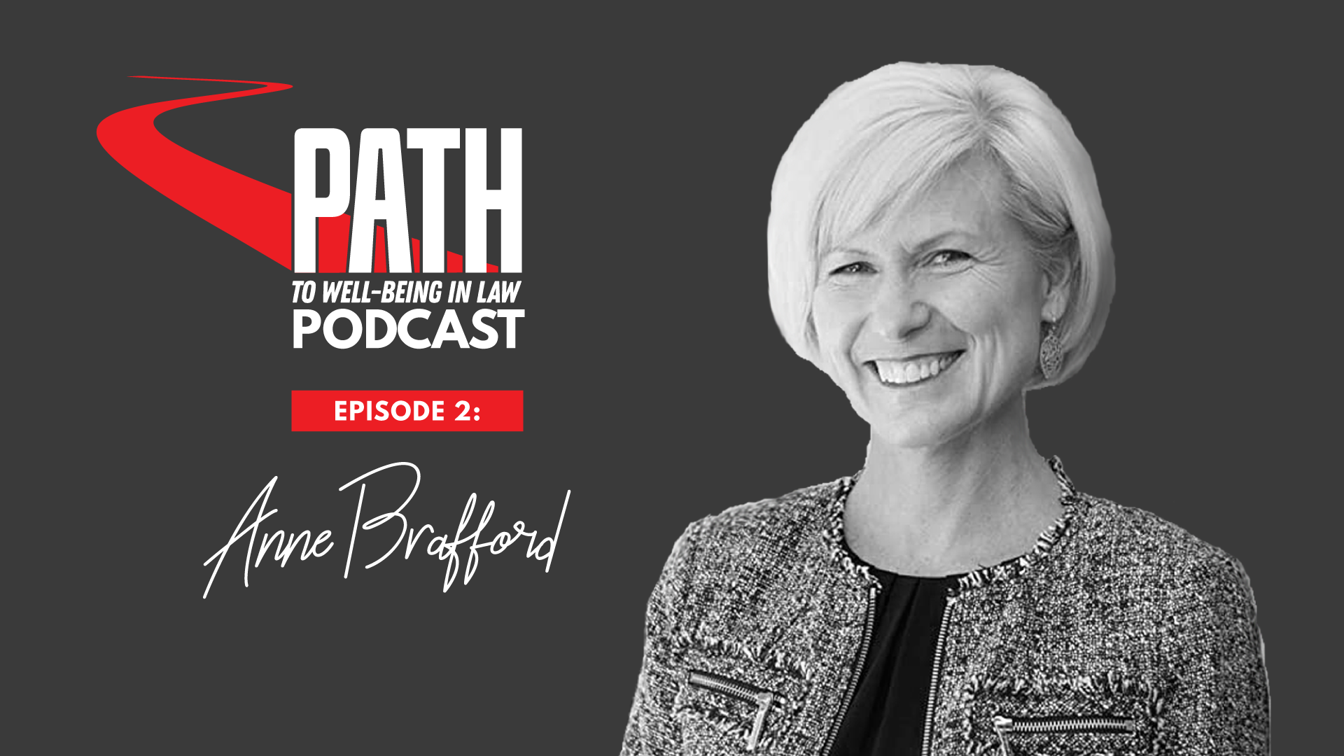Anne Brafford on the path to wellbeing in law podcast
