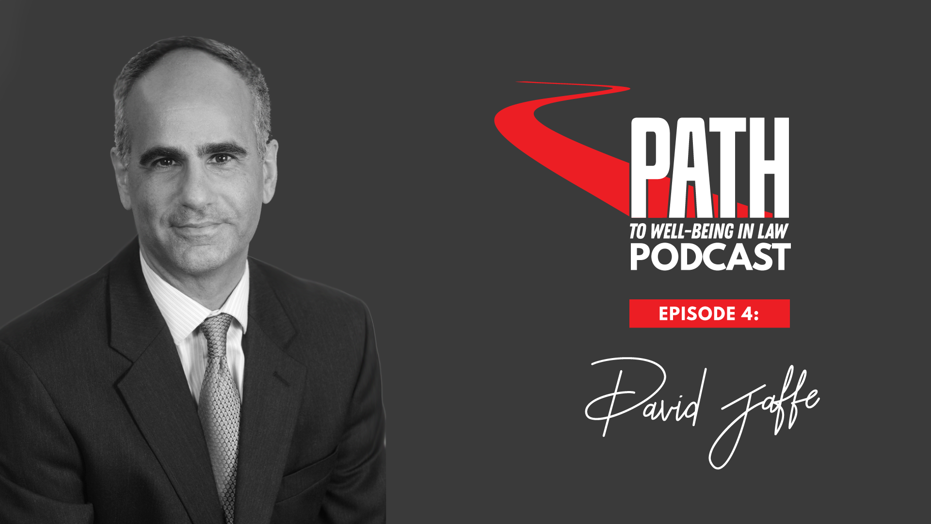 David Jaffe on the Path to Wellbeing in Law podcast