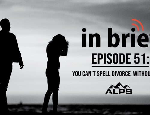 ALPS In Brief — Episode 51: You can't spell DIVORCE without COVID
