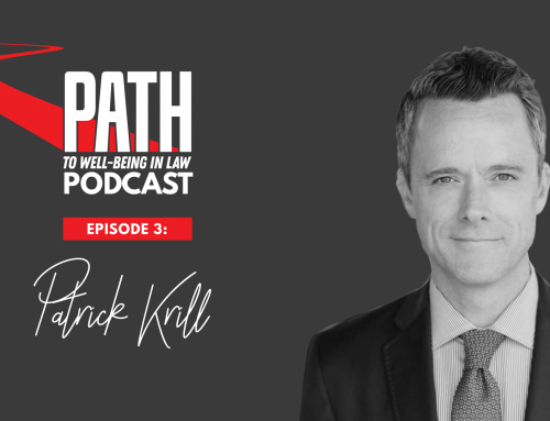 Path To Well-Being In Law: Episode 3 – Patrick Krill