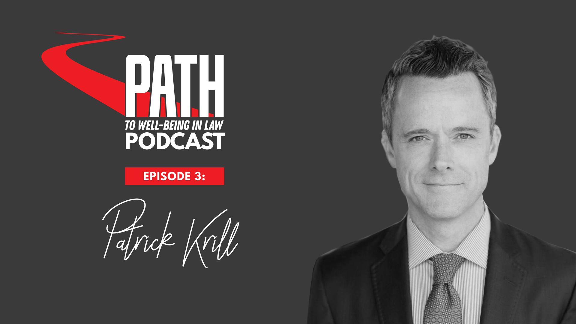 Patrick Krill on the path to wellbeing in law podcast