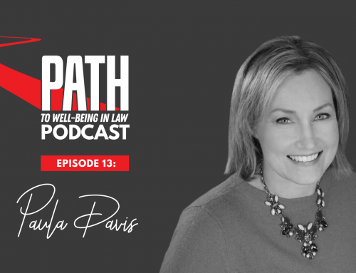 Path To Well-Being In Law: Episode 13 – Paula Davis