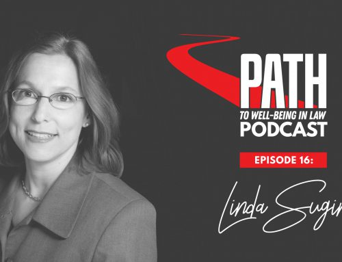 Path To Well-Being In Law: Episode 16 – Linda Sugin