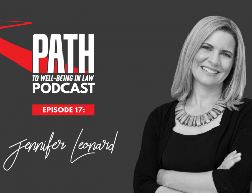 Path To Well-Being In Law: Episode 17 – Jennifer Leonard