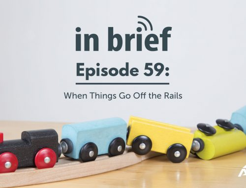 ALPS In Brief – Episode 59: When Things Go Off the Rails